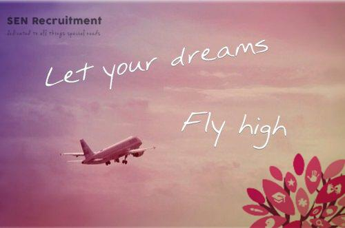 Let your dreams fly high